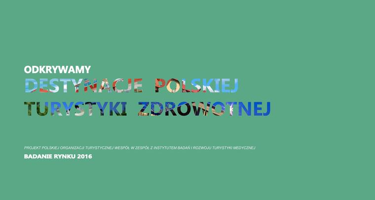 Analiza podaży turystyki zdrowotnej w Polsce